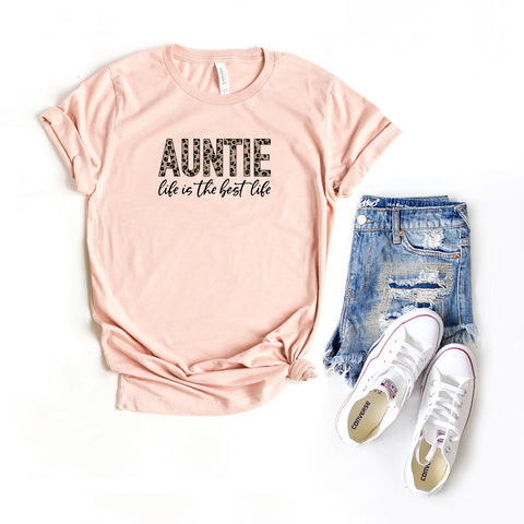 Auntie Life is the Best Life - Leopard | Short Sleeve Graphic Tee