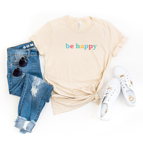 Be Happy - Colorful Words | Short Sleeve Graphic Tee