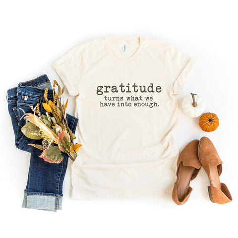 Gratitude Turns What We Have Into Enough Colorful Typewriter | Short Sleeve Graphic Tee