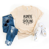 Auntie is my Name Spoiling is my Game | Short Sleeve Graphic Tee