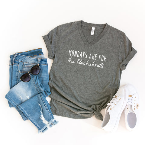 Mondays Are For the Bachelorette | V-Neck Graphic Tee