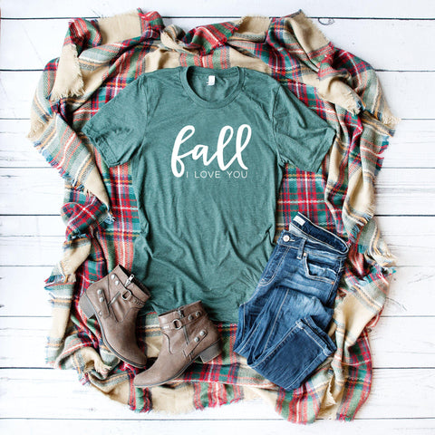 Fall I Love You | Short Sleeve Graphic Tee