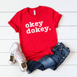 Okey Dokey | Short Sleeve Graphic Tee