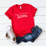 Crazy Little Thing Called Love | Short Sleeve Graphic T-Shirt