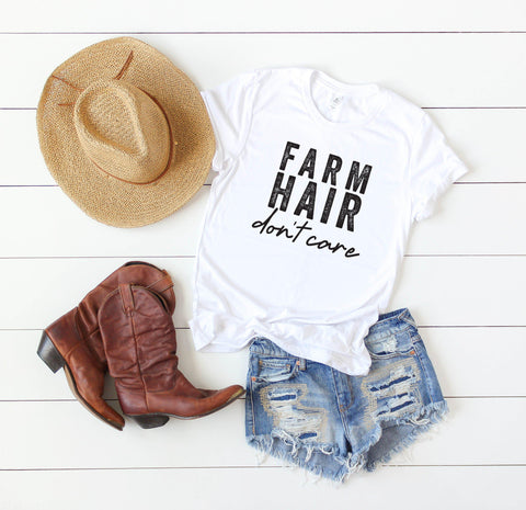 Farm Hair Don't Care | Short Sleeve Graphic Tee