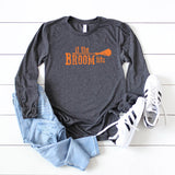 If the Broom Fits | Long Sleeve Graphic Tee