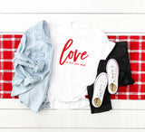 Love is All you Need | Short Sleeve Graphic Tee