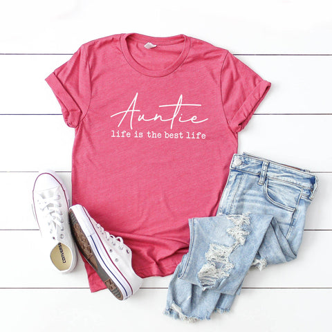 Auntie Life is the Best Life | Short Sleeve Graphic Tee