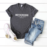 Motherhood I've Got This | V-Neck Graphic Tee