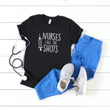 Nurses Call the Shots | Short Sleeve Graphic Tee