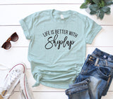 Life is Better with Shiplap | Short Sleeve Graphic Tee