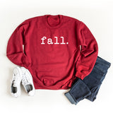 Fall. | Sweatshirt