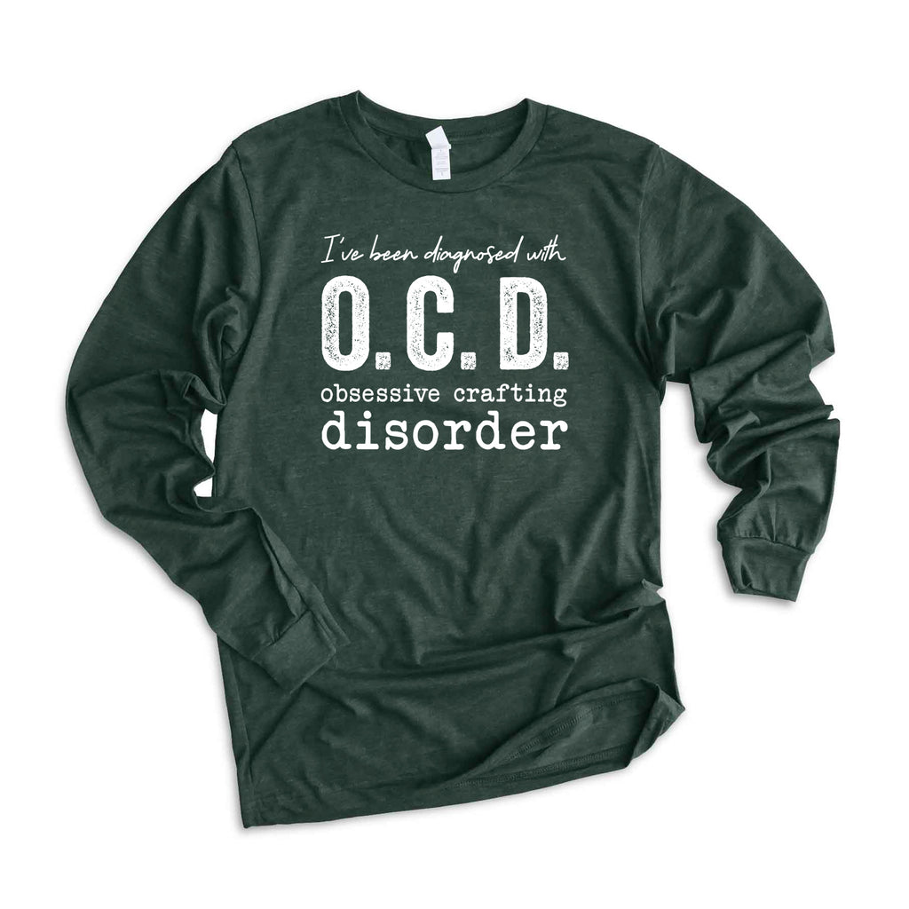 Obsessive Crafting Disorder Long Sleeve Graphic Tee