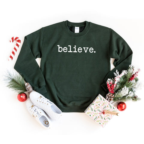 Believe - Typewriter | Sweatshirt