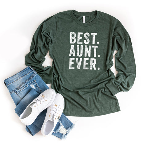 Best Aunt Ever | Long Sleeve Graphic Tee