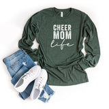 Cheer Mom Life | Long Sleeve Graphic Tee