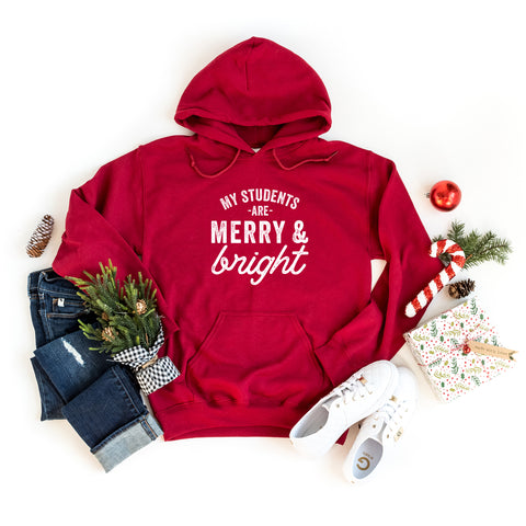 My Students are Merry and Bright | Hoodie