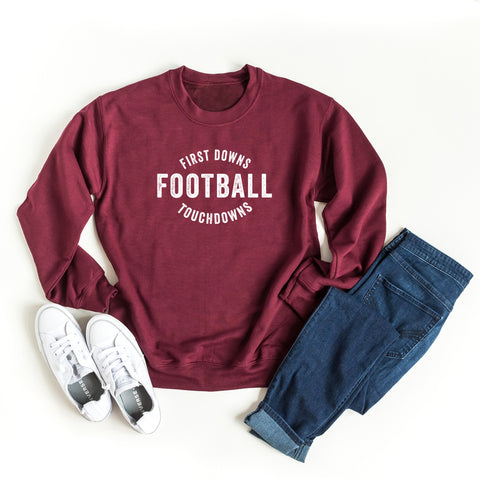 First Downs Touch Downs | Sweatshirt