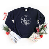 Oh Come Let us Adore Him | Sweatshirt