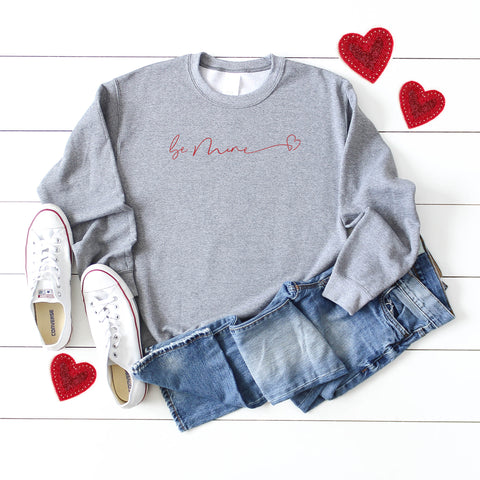 Be Mine Heart | Sweatshirt