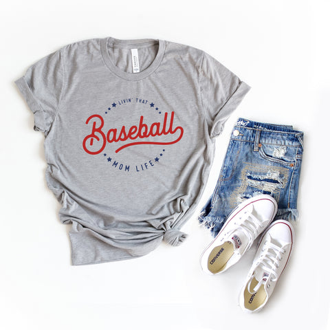 Livin' That Baseball Mom Life | Short Sleeve Graphic Tee