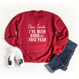 Dear Santa I've Been Goodish This Year | Sweatshirt