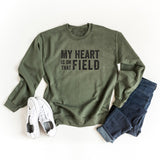 My Heart Is On That Field | Sweatshirt