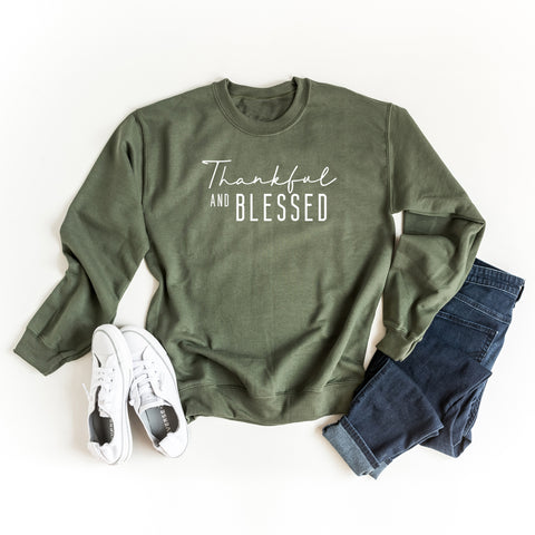 Thankful And Blessed | Sweatshirt