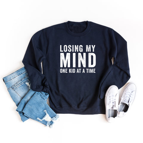 Losing My Mind One Kid At A Time | Sweatshirt