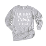 Eat. Sleep. Create. Repeat. Long Sleeve Graphic Tee