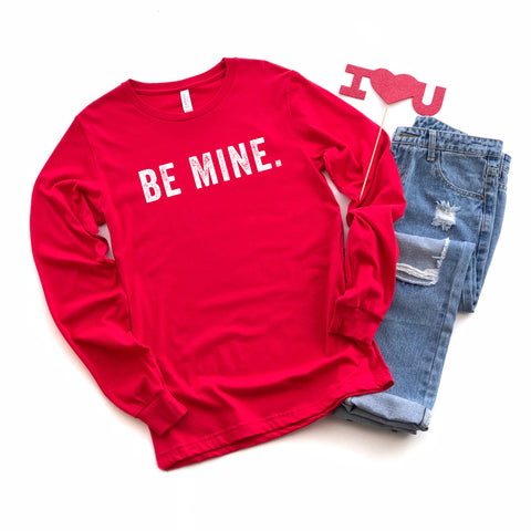 Be Mine Long Sleeve Graphic Tee
