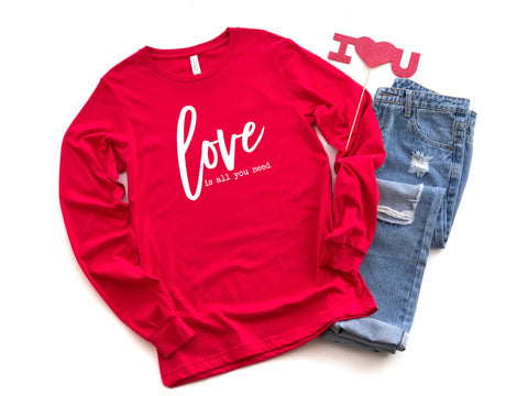 Love is all you Need Long Sleeve Graphic Tee