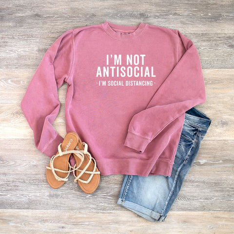 I'm Not Antisocial, I'm Social Distancing | Colorful Sweatshirt