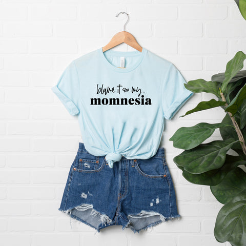 Blame It On My Momnesia | Short Sleeve Graphic Tee