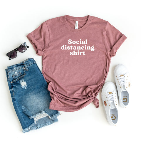 Social Distancing Shirt | Short Sleeve Graphic Tee