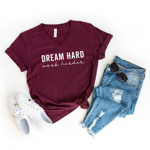 Dream Hard Work Harder | V-Neck Graphic Tee