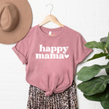 Happy Mama | Short Sleeve Graphic Tee