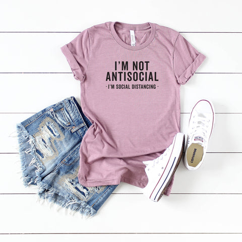 I'm Not Antisocial I'm Social Distancing | Short Sleeve Tee
