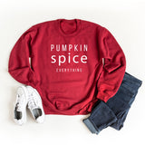 Pumpkin Spice Everything | Sweatshirt