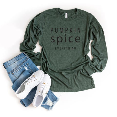 Pumpkin Spice Everything | Long Sleeve Graphic Tee