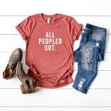 All Peopled Out  | Short Sleeve Graphic Tee