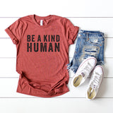 Be A Kind Human | Short Sleeve Graphic Tee