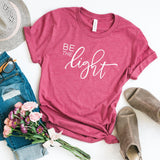 Be the Light Religious Short Sleeve Graphic Tee