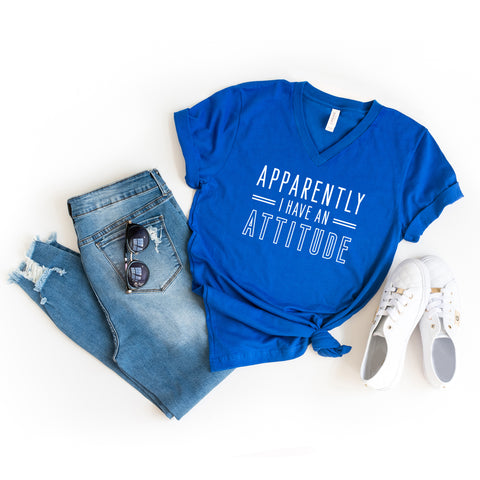 Apparently I Have An Attitude | V-Neck Graphic Tee