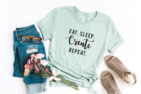 Eat. Sleep. Create. Repeat. | Short Sleeve Graphic Tee