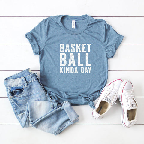 Basketball Kinda Day | Short Sleeve Graphic Tee