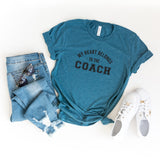 My Heart Belongs to the Coach | Short Sleeve Graphic Tee