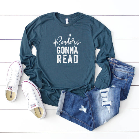 Readers Gonna Read | Long Sleeve Graphic Tee