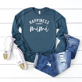 Happiness is Being a Mimi | Long Sleeve Graphic Tee