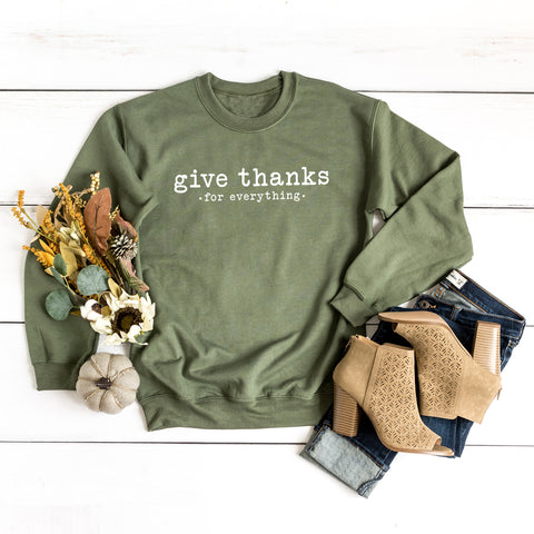 Give Thanks for Everything- Typewriter | Sweatshirt